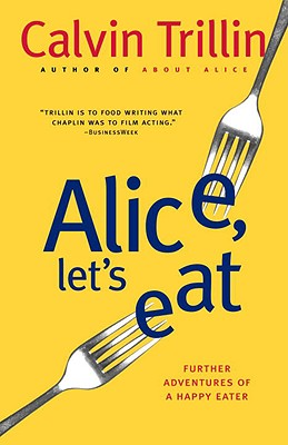 Alice, Let's Eat By Trillin, Calvin